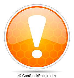 Exclamation sign web icon. Round orange glossy internet button for webdesign.