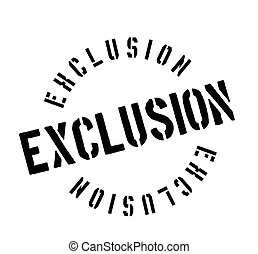 Exclusion rubber stamp. Grunge design with dust scratches. Effects can be easily removed for a clean, crisp look. Color is easily changed.