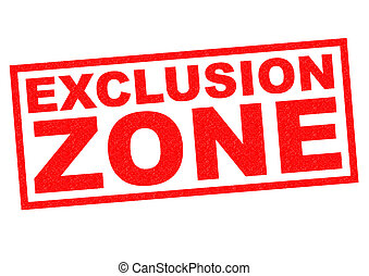 EXCLUSION ZONE red Rubber Stamp over a white background.