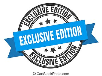 exclusive edition label sign. round stamp. band. ribbon