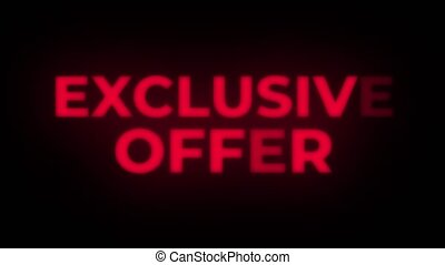 Exclusive Offer Text Flickering Display Promotional Loop. -...