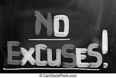 excusas, concepto, no