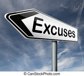 excuses making excuse after mistake or error justify your...