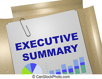 Executive Summary concept - 3D illustration of 'EXECUTIVE...