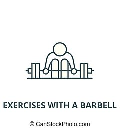 Exercises with a barbell vector line icon, linear concept, outline sign, symbol
