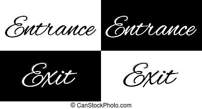Exit and entrance on a black and white background