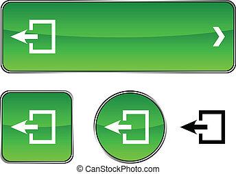 Exit  button set.