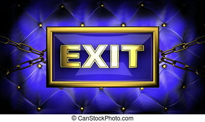 exit  on velvet background