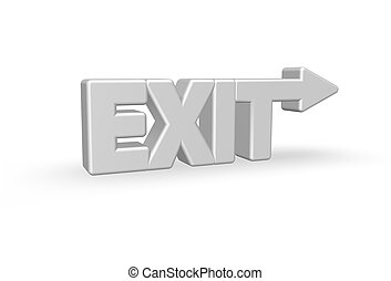 exit - the word exit with an arrow - 3d illustration