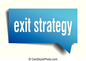 exit strategy blue 3d speech bubble