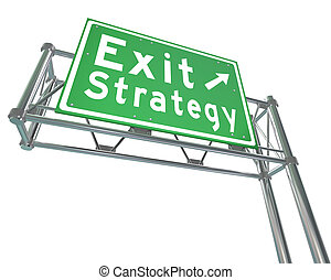 Exit Strategy Direction Green Freeway Road Sign Way Out Plan...
