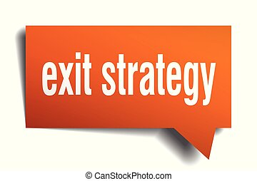 exit strategy orange 3d speech bubble