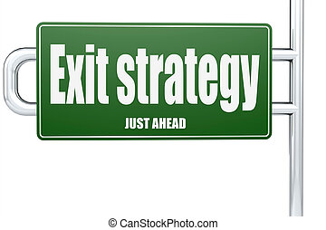 Exit strategy word on green road sign