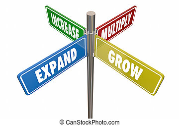 Expand Grow Increase Multiply Road Signs 3d Illustration