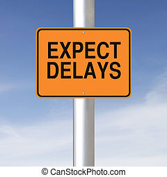 Expect Delays - A road sign warning of delays ahead