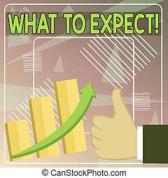 expect., over, woord, schrijvende , concept, escalating, succes, arrow., op, opvoering, waarschijnlijk, geschieden, iets, happen, bar, tekst, zakelijk, oplopend, grafiek, vragen, goed, duim, wat, achting