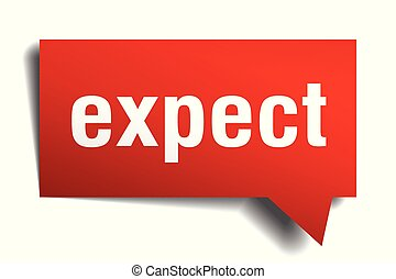 expect red 3d speech bubble