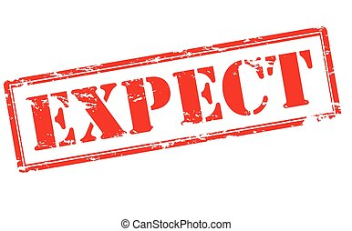 Expect - Rubber stamp with word expect inside, vector...