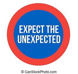 Expect the unexpected sign - Expect the unexpected warning...