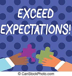 expectations., exceed, concepto, texto, rompecabezas, trabarse, pedazos, surpass, más allá de, rompecabezas, capaz, dos, escritura, tenencia, tiles., colorido, acceptable, significado, manos, sobre, escritura, perforanalysisce, o