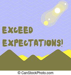 expectations., montañas, exceed, concepto, palabra, colinas, empresa / negocio, texto, acceptable, perforanalysisce, capaz, escritura, o, solar, lunar, surpass, eclipse, más allá de, colorido, happening., vista