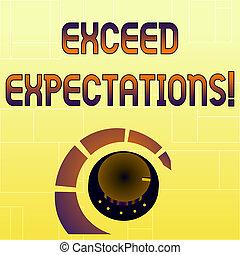 expectations., perilla, exceed, concepto, indicator., colorido, texto, acceptable, capaz, metal, o, control de volumen, surpass, marcador, fuerza, línea, más allá de, perforanalysisce, escritura, significado