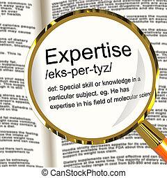 expertise, definitie, vergrootglas, optredens, vaardigheden,...