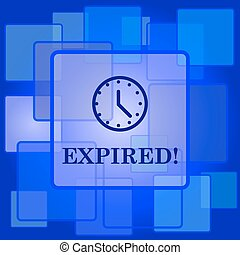 Expired icon. Internet button on abstract background.