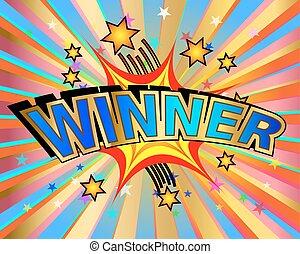 Exploding Winner Sign - Exploding winner text colorful...