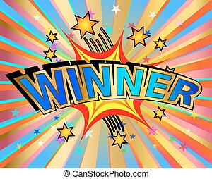 Exploding Winner Sign - Exploding winner text colorful...
