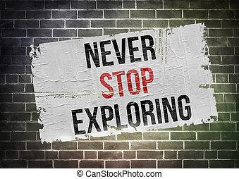 explorar, concepto, parada, nunca, -, cartel