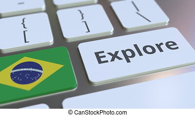 EXPLORE word and national flag of Brazil on the buttons of the keyboard. 3D animation