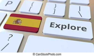 EXPLORE word and national flag of Spain on the buttons of the keyboard. 3D animation