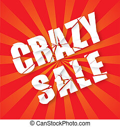 The words Crazy Sale in an explosion text effect with sunburst background