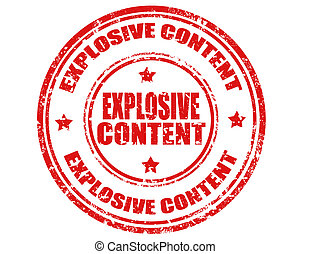 Explosive Content-stamp - Grunge rubber stamp with text...