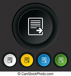Export file icon. File document symbol. Round colourful buttons on black texture. Vector