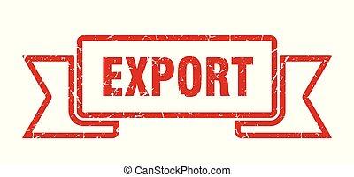 export grunge ribbon. export sign. export banner