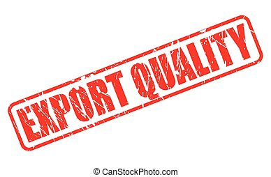 EXPORT QUALITY red stamp text
