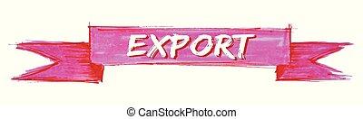 export ribbon - export hand painted ribbon sign