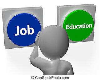 exposition, choix, boutons, métier, éducation université, emploi, ou