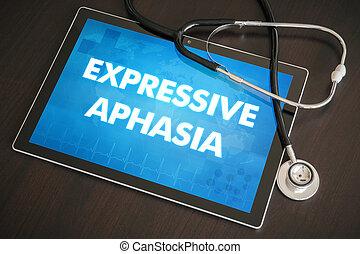 expresivo, aphasia, (communication, disorder), diagnóstico, concepto médico, en, tableta, pantalla, con, estetoscopio