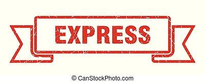 express grunge ribbon. express sign. express banner