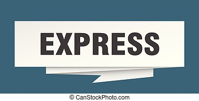 express sign. express paper origami speech bubble. express...