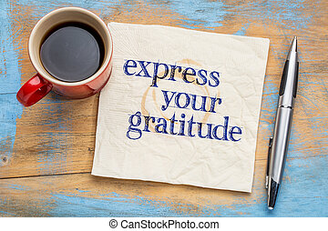 Express your gratitude - handwriting on a napkin with a cup...
