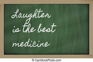 expression - Laughter is the best medicine - handwriting...