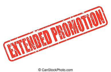 EXTENDED PROMOTION red stamp text on white
