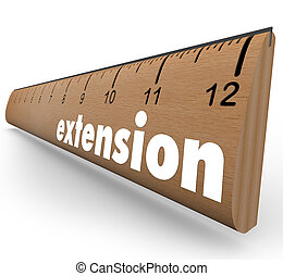 Extension word on ruler to allow an extended period of time or longer length or measuring a wider window of opportunity