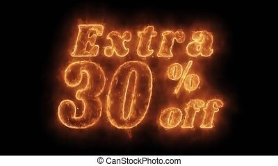 Extra 30% Percent Off Word Hot Animated Burning Realistic...