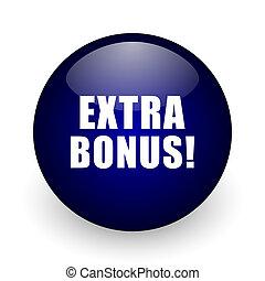 Extra bonus blue glossy ball web icon on white background. Round 3d render button.