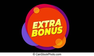 Extra Bonus Flat Style Banner Sticker Colorful Label Popup Promotional Animation. Sale, Discounts, Deals, Special Offers. Green Screen and Alpha Matte